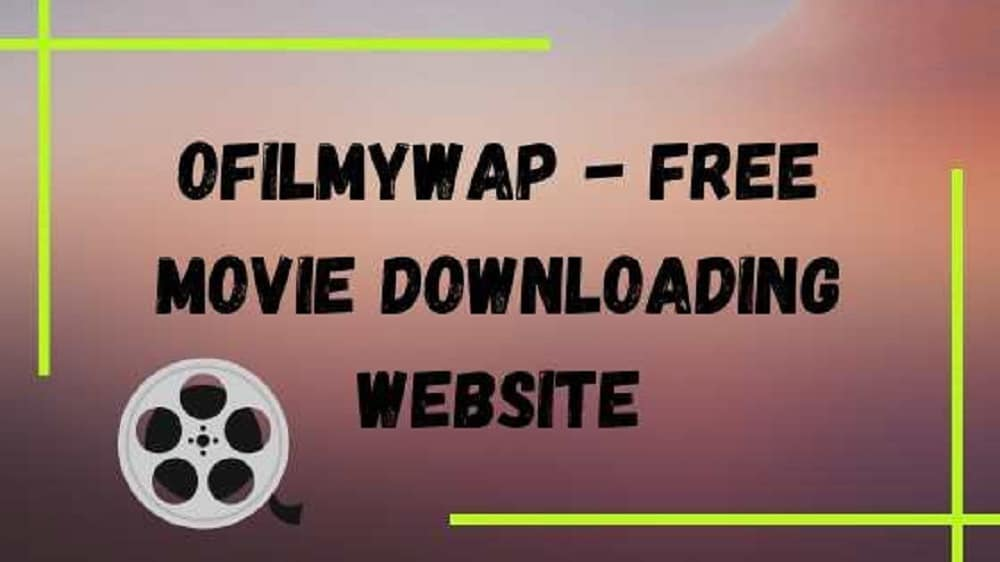 Ofilmywap movies