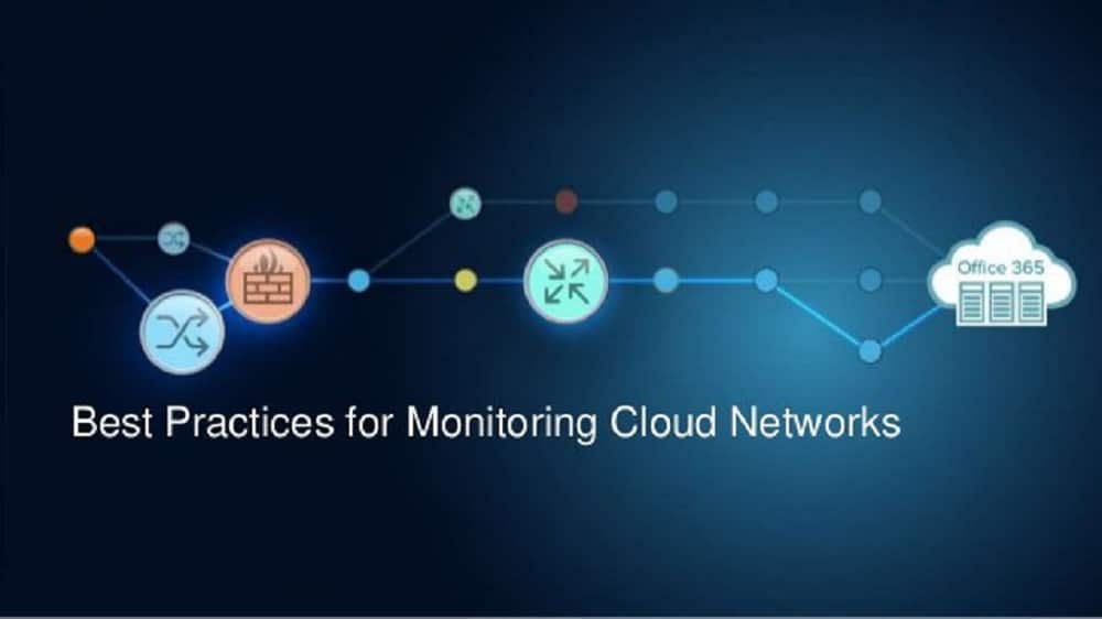Best Practices For Cloud Network Monitoring