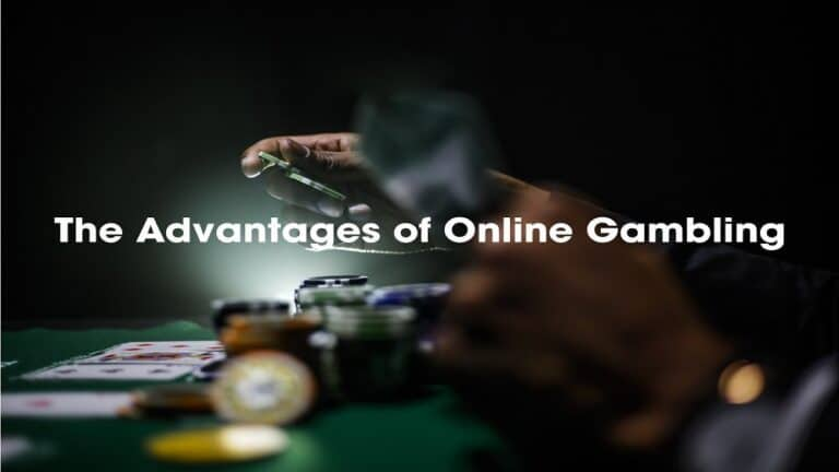 Top Advantages Of Online Casino Gambling That You Should Know